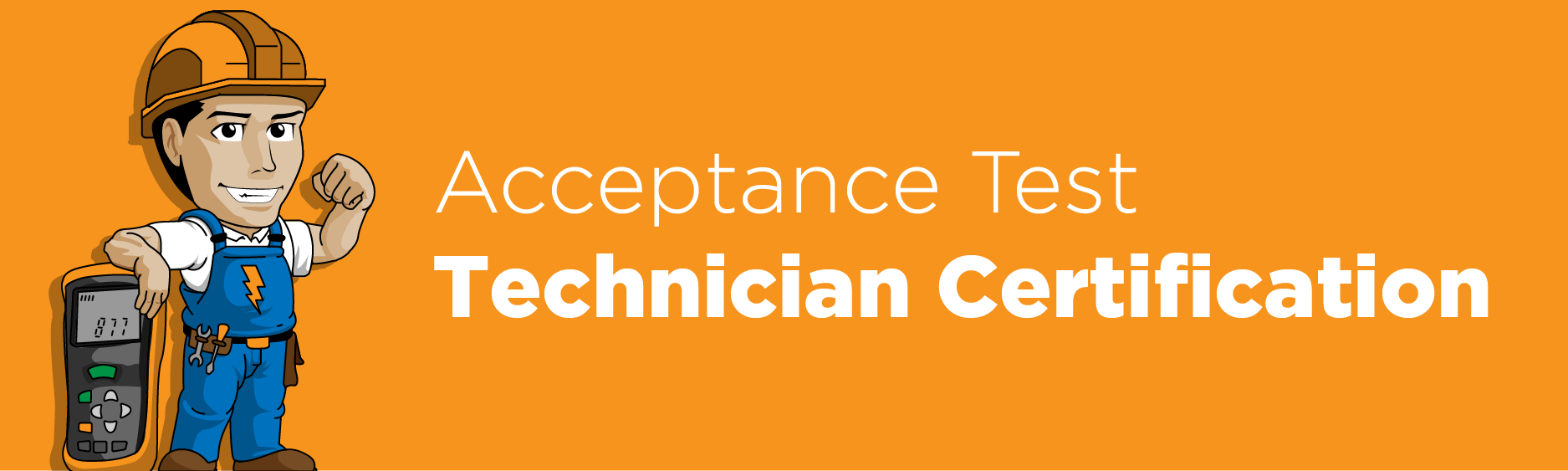 Acceptance Test Technician Application